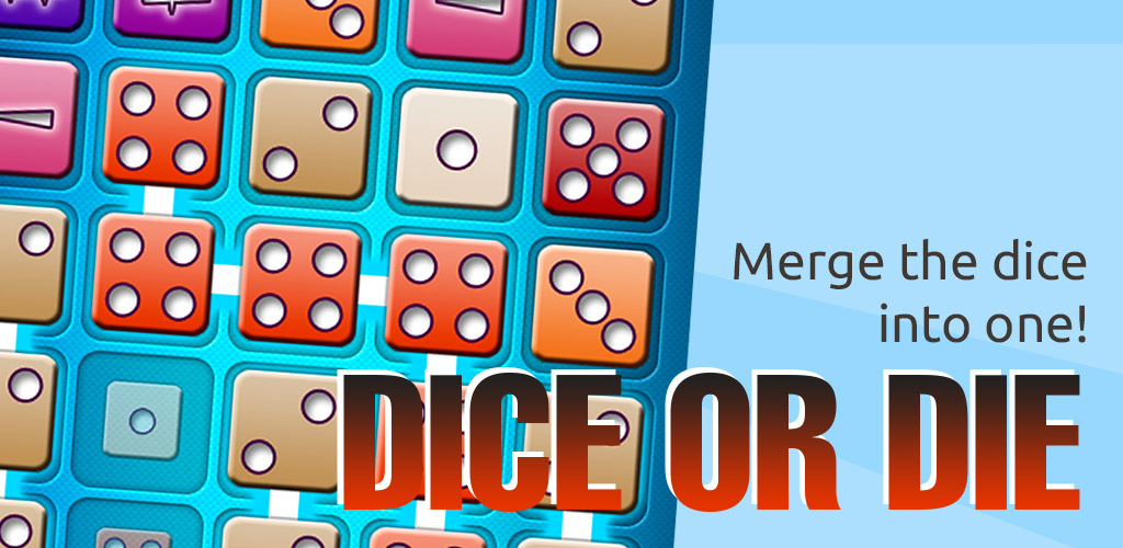 Dice or Die